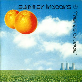 Summer Indoors - There's Orangie (1993)