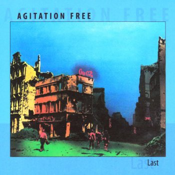 Agitation Free - Last 1976 (Reissue 2008)