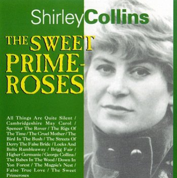 Shirley Collins - The Sweet Primroses [Reissue] (1995)