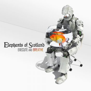 Elephants of Scotland - Execute and Breathe 2014