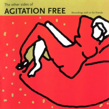 Agitation Free - The Other Side Of Agitation Free 1974 (GoD 1999)