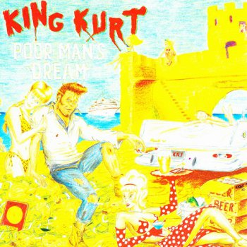 King Kurt - Poor Man's Dream (1994)
