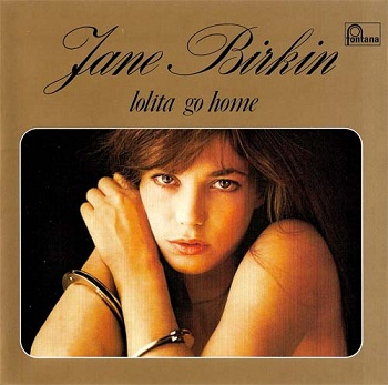 Jane Birkin - Lolita Go Home (Japan Edition) (2007)