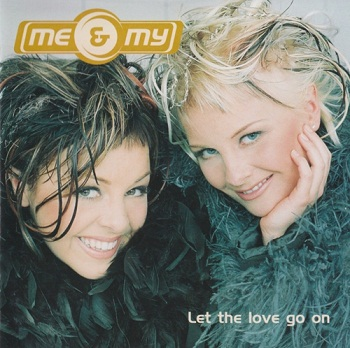 Me & My - Let The Love Go On (Japan Edition) (1999)