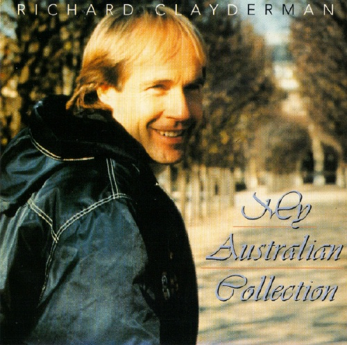 Richard Clayderman - My Australian Collection