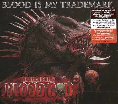 Blood God - Blood Is My Trademark [2CD] (2014)
