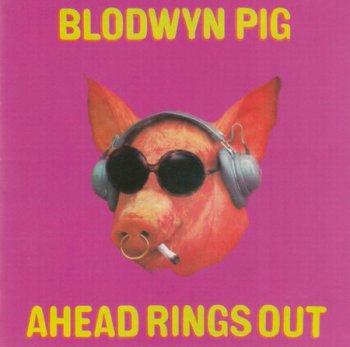 Blodwyn Pig - Ahead Rings Out 1969 (Reissue 2006)