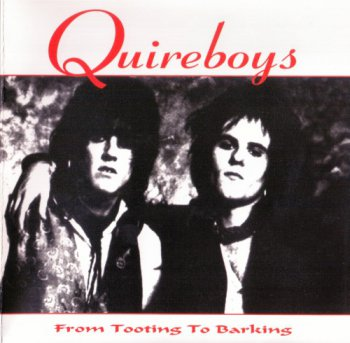 The Quireboys - From Tooting To Barking 1994 (Lemon Rec. 2005)