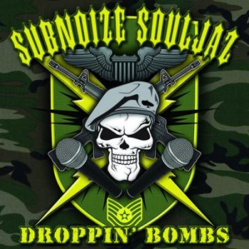 Subnoize Souljaz-Droppin' Bombs (Japan Edition) 2006