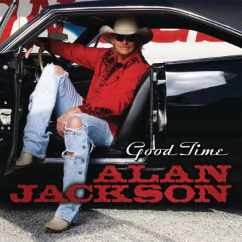 Alan Jackson - Good Time (2008)