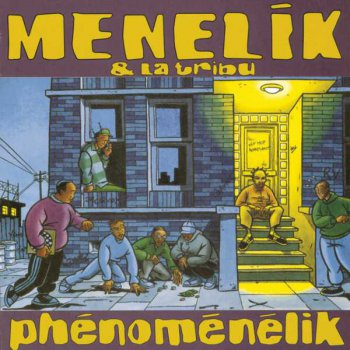 Menelik And La Tribu-Phenomenelik 1995