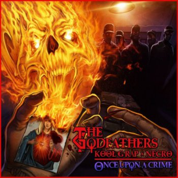 The Godfathers (Kool G Rap & Necro)-Once Upon A Crime 2013