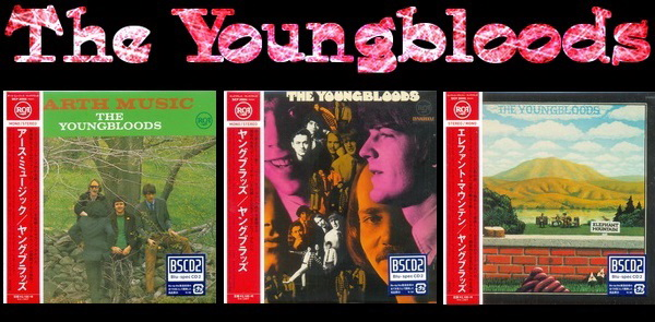 The Youngbloods: 3 Albums - Mini LP BSCD2 Sony Music Japan 2014