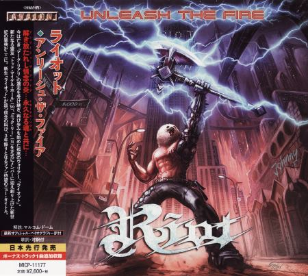 Riot - Unleash The Fire [Japanese Edition] (2014)