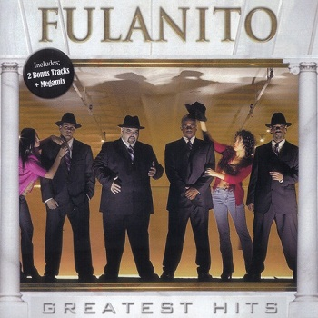 Fulanito - Greatest Hits (2009)