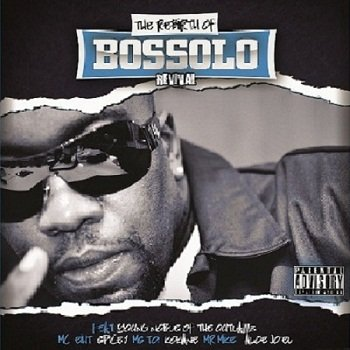 The rebirth of Bossolo - Revial (2014)
