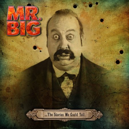 Mr.Big - ...the Stories We Could Tell (2014)