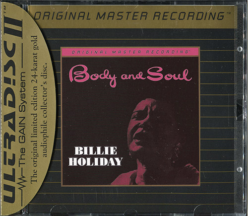 BILLIE HOLIDAY «Body And Soul» (1957) (US 1996 Mobile Fidelity Sound Lab • UDCD 658)