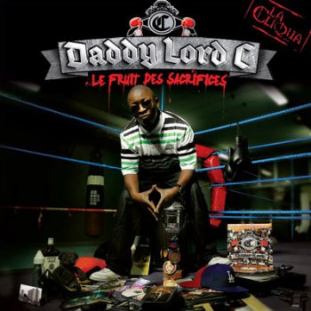 Daddy Lord C-Le Fruit Des Sacrifice 2011
