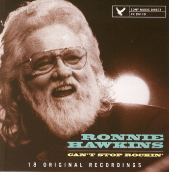 Ronnie Hawkins - Can't Stop Rockin' (2001)
