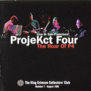 King Crimson - ProjeKct Four Live in San Francisco 1998 (Bootleg/D.G.M. Collector's Club 1999)