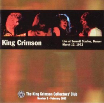 King Crimson - Live At Summit Studios 1972 (Bootleg/D.G.M. Collector's Club 2000)