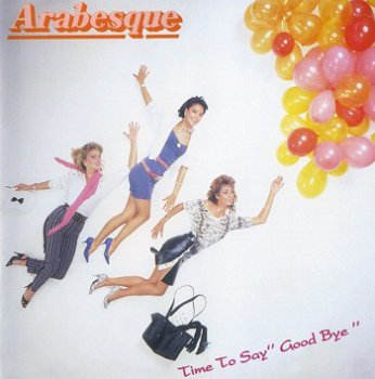 Arabesque - Arabesque IX: Time To Say Good Bye (1997)