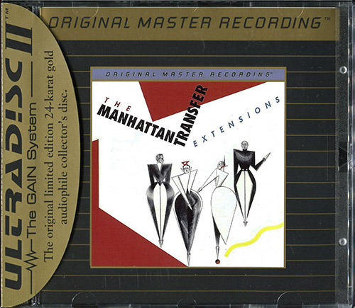 MANHATTAN TRANSFER «Extensions» (1979) (US 1993 Mobile Fidelity Sound Lab • UDCD 578)