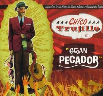 Chico Trujillo - Gran Pecador (2012)