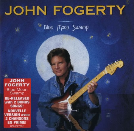John Fogerty - Blue Moon Swamp (1997) [2004]