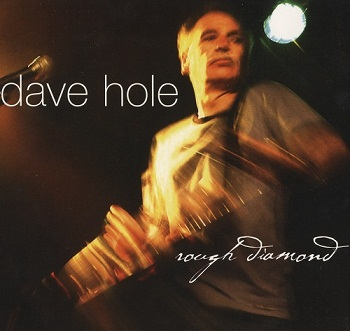 Dave Hole - Rough Diamond (2007)