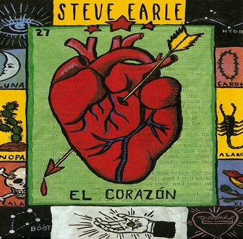 Steve Earle - El Corazon (1997)