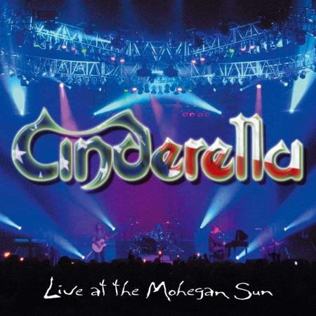 Cinderella - Live At The Mohegan Sun [Japanese Edition] (2005) [2009]