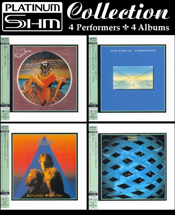Platinum SHM-CD Collection - 10cc ● Dire Straits ● The Police ● The Who