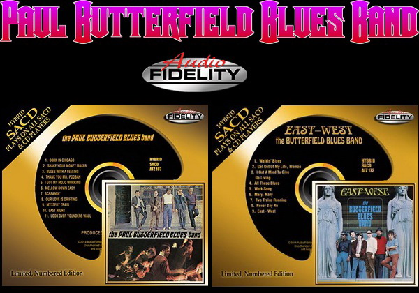 Paul Butterfield: 2 Albums - Hybrid SACD Audio Fidelity 2014