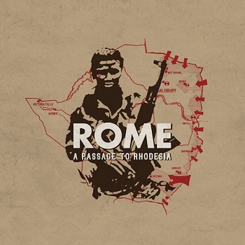 Rome - A Passage to Rhodesia (Limited Edition) (2014)
