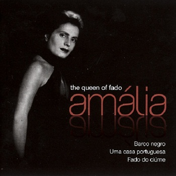Amalia Rodrigues - The queen of fado (2011)