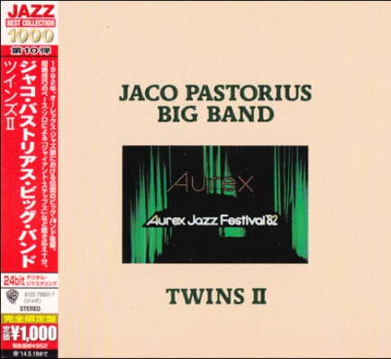 Jaco Pastorius Big Band - Twins II (1982) [Reissue 2013]