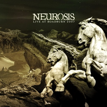 Neurosis - Live At Roadburn 2007 (2010)