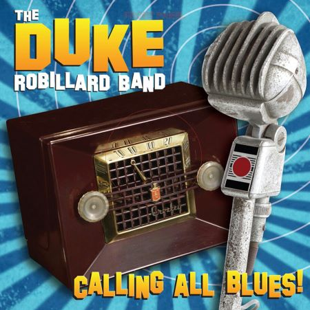 The Duke Robillard Band - Calling All Blues! (2014)