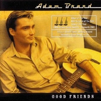 Adam Brand - Good Friends (2000)