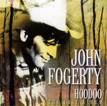 John Fogerty - Hoodoo [1976] (2013)