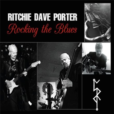 Ritchie Dave Porter - Rocking The Blues (2014)