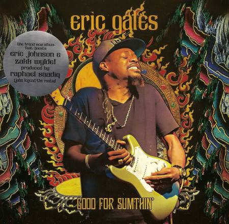 Eric Gales - Good For Sumthin' (2014)