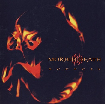Morbid Death - Secrets (2002)
