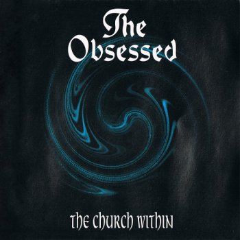 The Obsessed - The Church Within (1994)