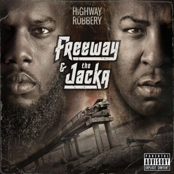 Freeway And The Jacka-Highway Robbery 2014