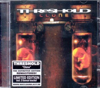 Threshold - Clone 1998 (Defenitive Edit. / Nuclear Blast 2012)