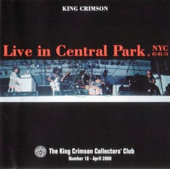 King Crimson - Live In Central Park 1974 (Bootleg/D.G.M. Collector's Club 2000)