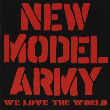 New Model Army - We Love The World (2013)